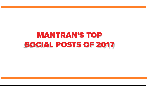 A Throwback to Mantran's Top Social Posts of 2017